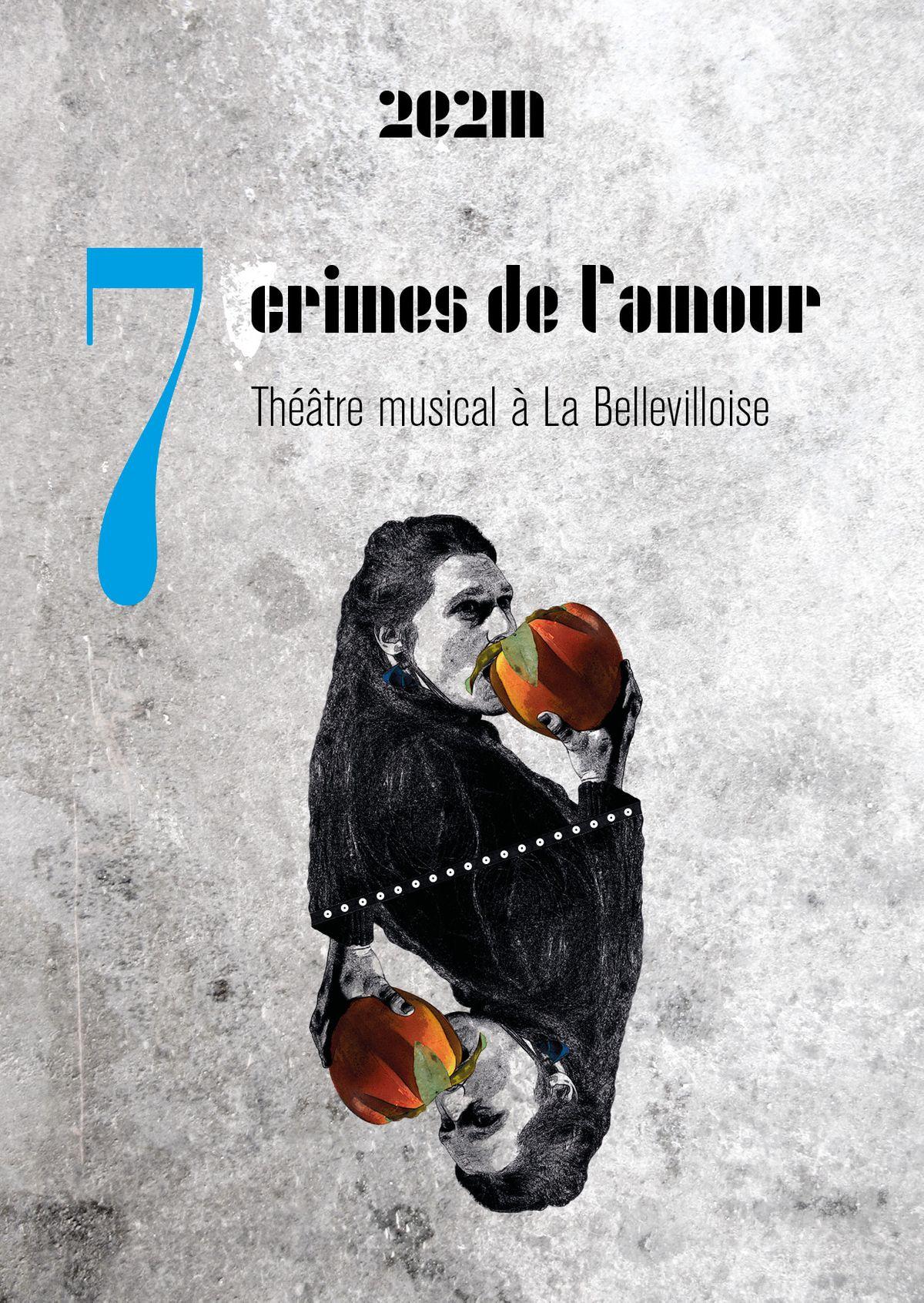 2e2m - 7 crimes de l'amour, Théâtre musical à La Bellevilloise