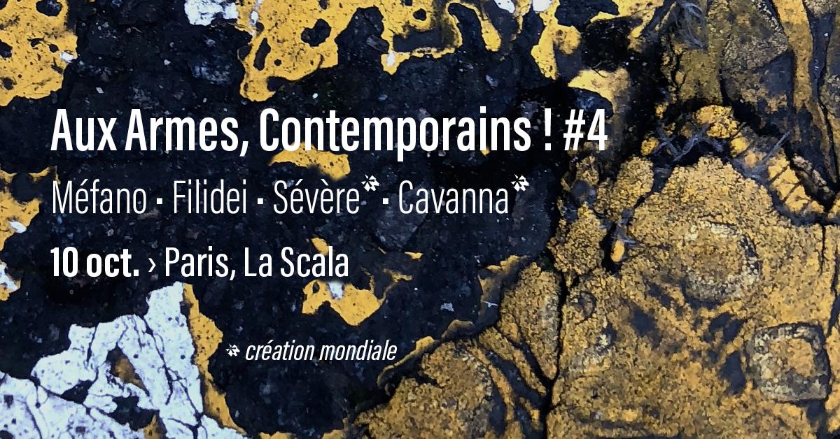 2e2m • Aux Armes, Contemporains ! #4 • 10 oct. > La Scala, Paris
